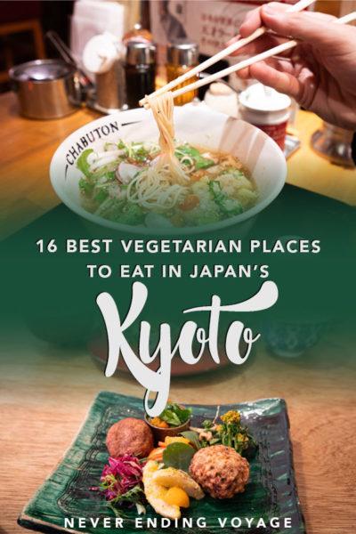 Tous les meilleurs restaurants végétariens de Kyoto, Japon ainsi que des conseils pour manger sans viande.