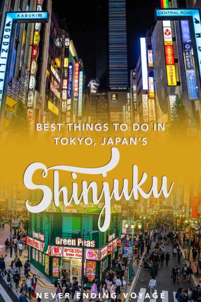 Les meilleures choses à faire à Shinjuku, le meilleur quartier de Tokyo, au Japon! | voyage tokyo, où séjourner à tokyo, voyage au japon